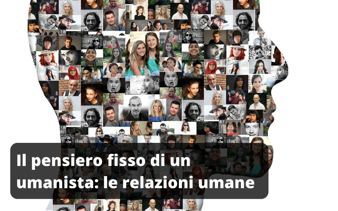 Umanista, perché sceglierlo: ama le relazioni umane [puntata 4]